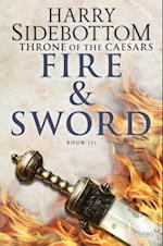 Fire and Sword (Throne of Caesars, nr. 3)