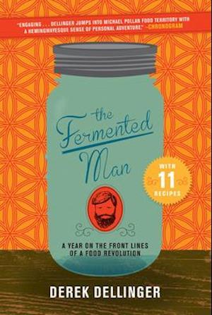 Bog, paperback The Fermented Man af Derek Dellinger