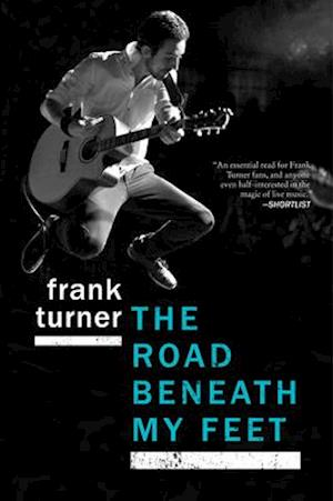 Bog, paperback The Road Beneath My Feet af Frank Turner