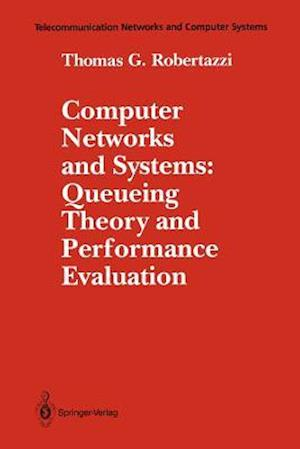 Computer Networks and Systems: Queueing Theory and Performance Evaluation