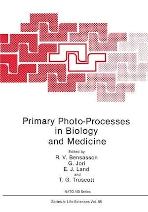 Primary Photo-Processes in Biology and Medicine
