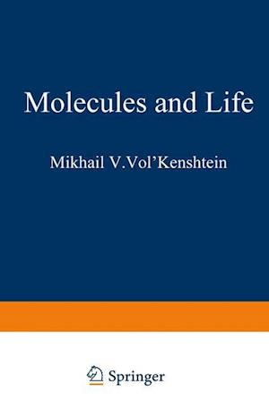 Molecules and Life: An Introduction to Molecular Biology