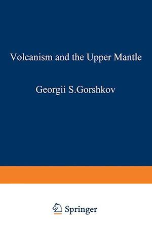 Volcanism and the Upper Mantle: Investigations in the Kurile Island ARC