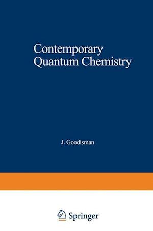 Contemporary Quantum Chemistry: An Introduction