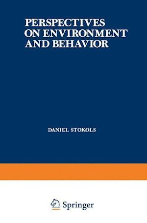 Perspectives on Environment and Behavior : Theory, Research, and Applications