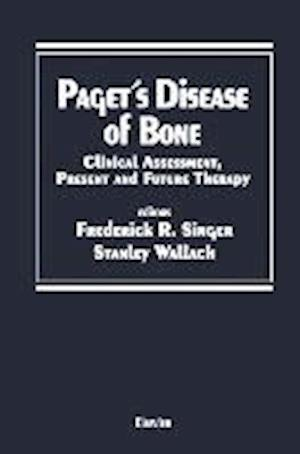 Paget's Disease of Bone : Clinical Assessment, Present and Future Therapy Proceedings of the Symposium on the Treatment of Paget's Disease of Bone, he
