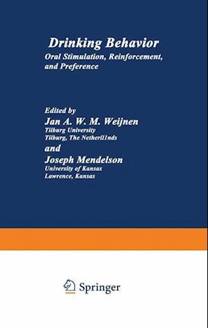 Drinking Behavior : Oral Stimulation, Reinforcement, and Preference