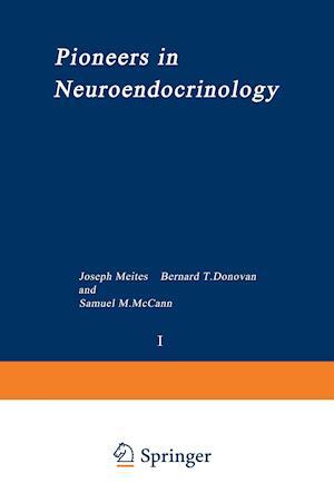 Pioneers in Neuroendocrinology