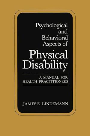 Psychological and Behavioral Aspects of Physical Disability: A Manual for Health Practitioners