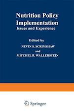 Nutrition Policy Implementation: Issues and Experience