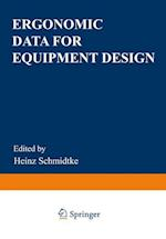 Ergonomic Data for Equipment Design af Heinz Schmidtke