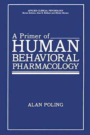 A Primer of Human Behavioral Pharmacology