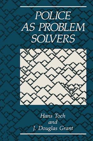 Police as Problem Solvers