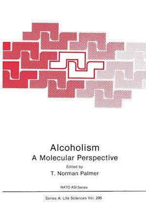 Alcoholism: A Molecular Perspective