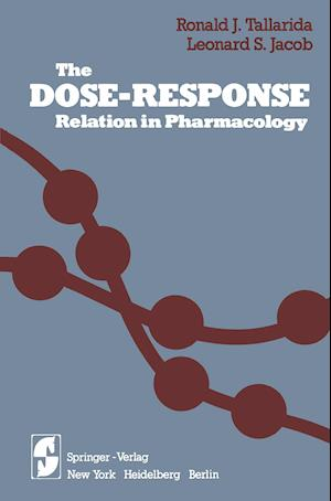 The Dose-Response Relation in Pharmacology