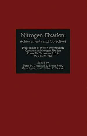 Nitrogen Fixation: Achievements and Objectives