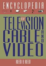 The Encyclopedia of Television, Cable, and Video