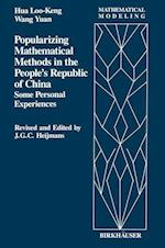Popularizing Mathematical Methods in the People S Republic of China: Some Personal Experiences