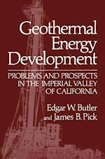 Geothermal Energy Development: Problems and Prospects in the Imperial Valley of California af Edgar W. Butler, James B. Pick