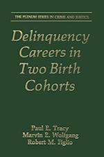 Delinquency Careers in Two Birth Cohorts af Marvin E. Wolfgang, Robert M. Figlio, Paul E. Tracy