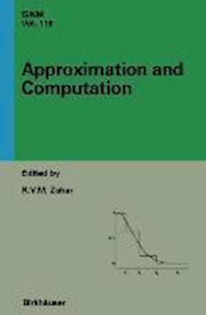 Approximation and Computation: A Festschrift in Honor of Walter Gautschi : Proceedings of the Purdue Conference, December 2-5, 1993