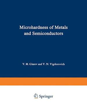 Microhardness of Metals and Semiconductors