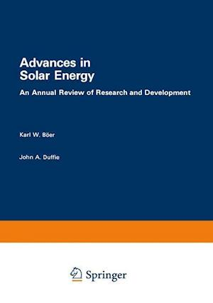 Advances in Solar Energy : An Annual Review of Research and Development, Volume 1 · 1982