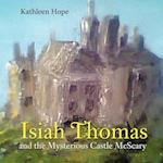 Isiah Thomas and the Mysterious Castle McScary af Kathleen Hope