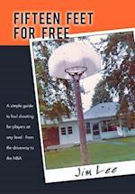 Fifteen Feet for Free af Jim Lee