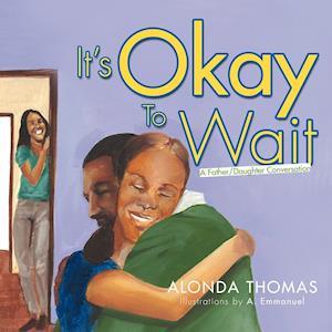 It's Okay To Wait