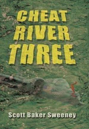 Cheat River Three