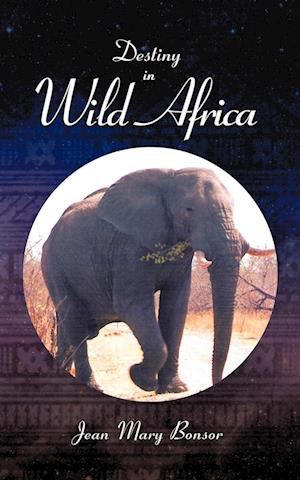 Destiny in Wild Africa
