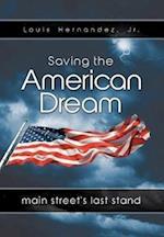 Saving the American Dream af Louis Hernandez Jr