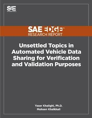 Unsettled Topics in Automated Vehicle Data Sharing for Verification and Validation Purposes