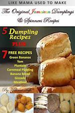 Original Jamaican Dumplings & Spinners Recipes