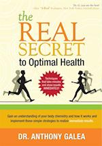 Real Secret to Optimal Health af Anthony Galea