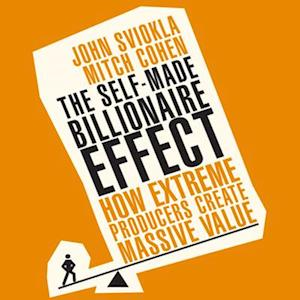 Lydbog, CD The Self-Made Billionaire Effect af John Sviokla