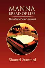 Manna: Bread of Life: Devotional and Journal af Shontel Stanford
