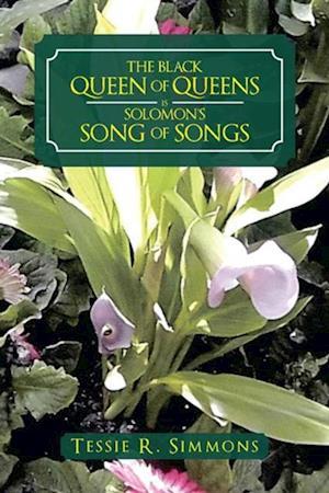 Black Queen of Queens Is Solomon'S Song of Songs