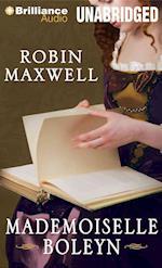 Mademoiselle Boleyn af Robin Maxwell