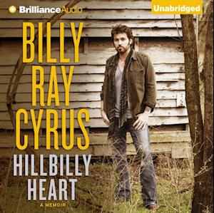 Hillbilly Heart af Billy Ray Cyrus, Todd Gold