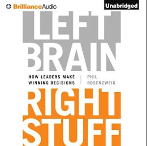 Left Brain, Right Stuff af Phil Rosenzweig