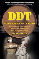 DDT and the American Century (Luther H Hodges JR and Luther H Hodges Sr Series on Busi)