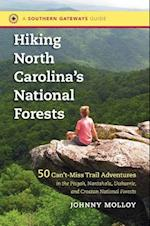 Hiking North Carolina's National Forests (Southern Gateways Guides)