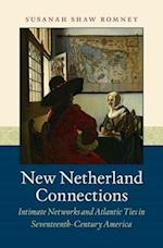 New Netherland Connections af Susanah Shaw Romney