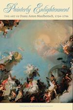 Painterly Enlightenment (Bettie Allison Rand Lectures in Art History)