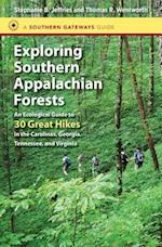 Exploring Southern Appalachian Forests (Southern Gateways Guides (Paperback))
