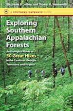 Exploring Southern Appalachian Forests (Southern Gateways Guides (Hardcover))