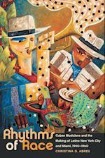 Rhythms of Race (Envisioning Cuba)