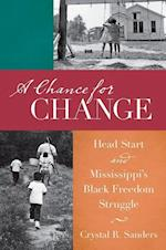 A Chance for Change (The John Hope Franklin Series in African American History and Culture)